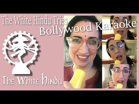Bollywood Karaoke (The White Hindu Tries)