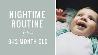 BABY: Nightime Routine with a 9-12 Month Old, Baby Bedtime Routine, Evening