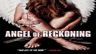 Angel of Reckoning - Female Warrior Vet Unleashes Deadly Underworld Vendetta - WATCH!