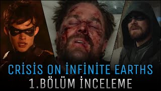 Crisis on İnfinite Earths 1.Bölüm (Supergirl 05x09) İnceleme