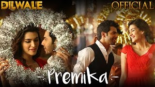 Premika (Video Song) | Dilwale (2015)