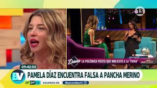 ¡Pamela Díaz encuentra falsa a Pancha Merino!   Bienvenidos