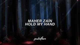 Maher Zain - Hold My Hand [Türkçe Çeviri]