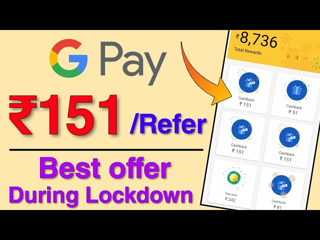 GooglePay De Raha Hai ₹151/Refer New Offer   GooglePay Refer & Earn Scratch Card For Limited Time