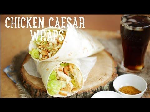Chicken Caesar Wraps [BA Recipes]