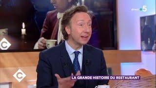 Stéphane Bern raconte l'Histoire du restaurant - C à Vous