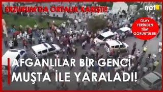 Son Dakika: Erzurum Cumhuriyet Caddesinde Ortalık Karıştı! Afganlılar Bir Genci Muşta ile Yaraladı!
