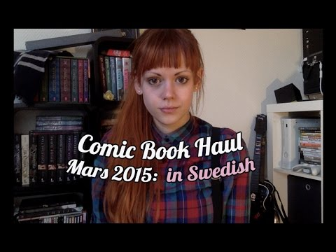 Comic Book Haul Mars 2015 (in Swedish)