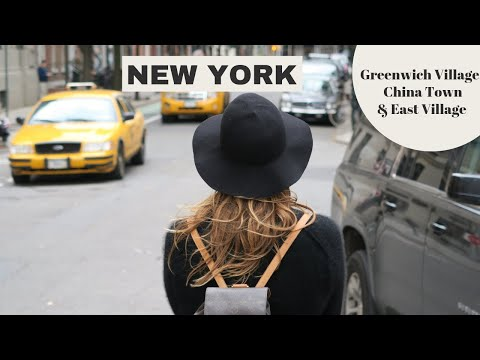 New York City Guide #2: Greenwich Village, China Town & East