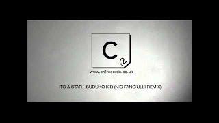 Ito & Star - Suduko Kid (Nic Fanciulli Remix)
