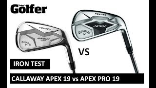 HEAD-TO-HEAD: Callaway Apex 19 and Pro 19 irons