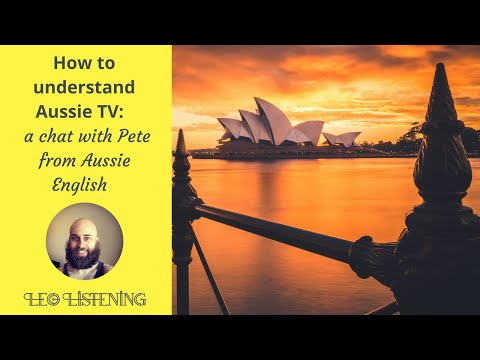How To Understand Aussie TV: A Chat With Pete From Aussie English