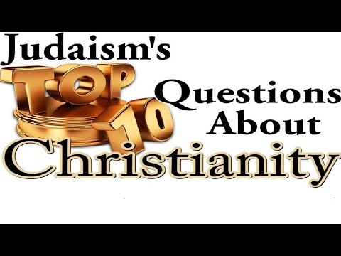 JUDAISM'S TOP 10 QUESTIONS ABOUT CHRISTIANITY: Reply 2 One for Israel Maoz Jews for Jesus ASKDrBrown