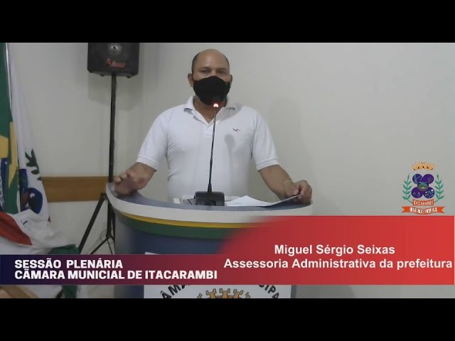 Câmara Municipal de Vereadores de Itacarambi MG Reunião realizada no dia 08/09/2021