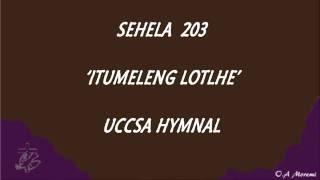 Sehela 203 - Uccsa Hymn