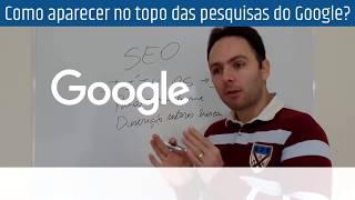 Como Ficar no Topo do Google Usando 1 Técnica Simples