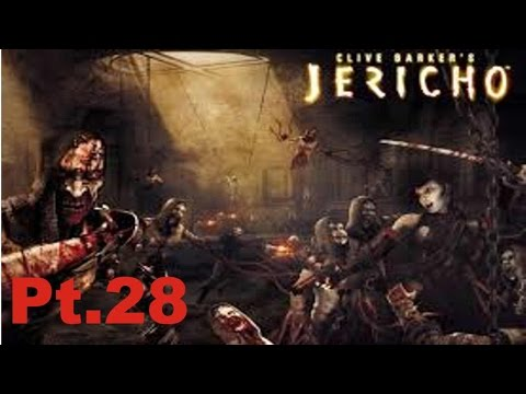 Let´s Play Clive Barker´s Jericho (German) Part 28-Hier geht die Post ab