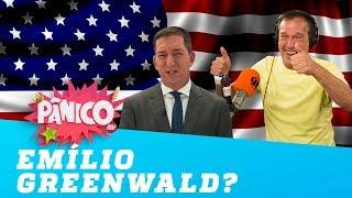 Emílio ataca de Glenn Greenwald no Pânico