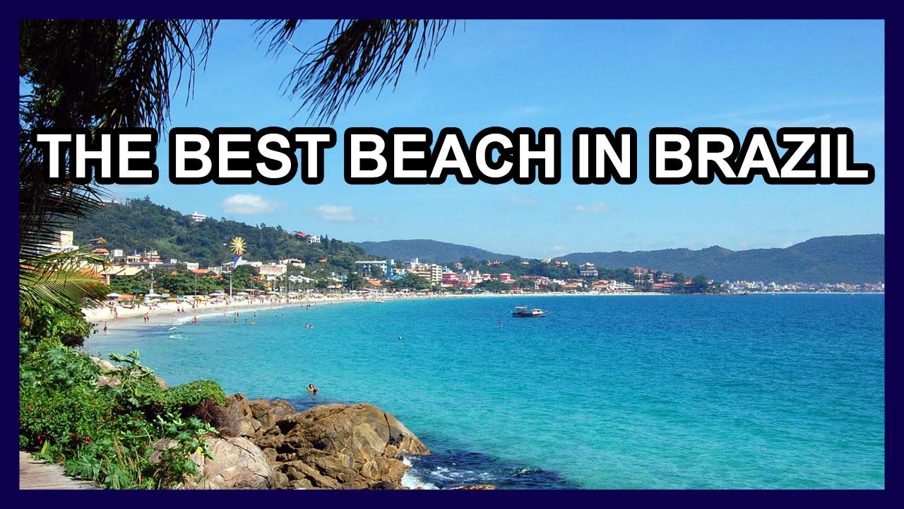 The Best Beach in Brazil | Santa Catarina - YouTube