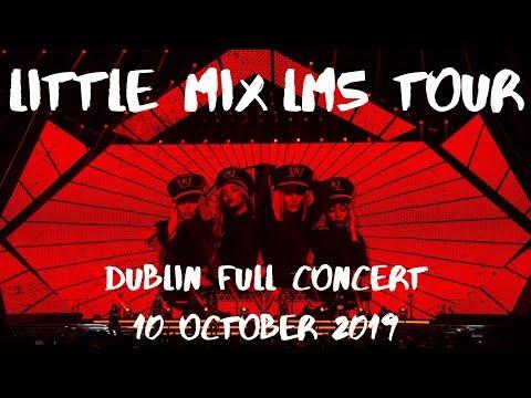 Little Mix - | LM5 Tour (Full Concert Dublin Oct 10 2019)