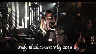 Andy Black Concert Vlog '16