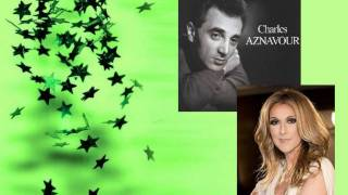 [RARE] Céline Dion & Charles Aznavour - You And Me