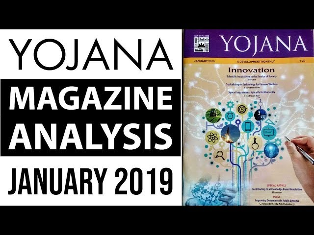 Yojana योजना magazine January 2019 - UPSC / IAS / PSC aspirants के लिए analysis