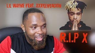 Lil Wayne - Don't Cry (feat. XXXTENTACION)   Reaction (EMOTIONAL) Tha Carter V
