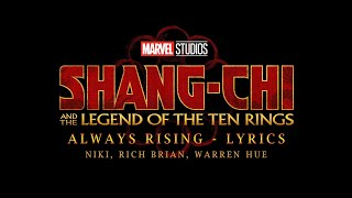 Shang-Chi and The Legend Of The Ten Rings - ALWAYS RISING - NIKI, Rich Brian, Warren Hue
