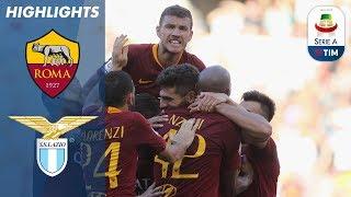 Roma 3-1 Lazio | Festa Roma, Il Riscatto Dei Giallorosso | Serie A