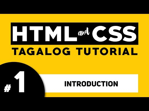 Part 1: HTML And CSS Tagalog Tutorial | Illustrados