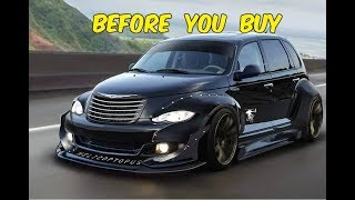 Watch This BEFORE You Buy a Chrysler PT Cruiser GT (AKA Poor mans Neon SRT 4)