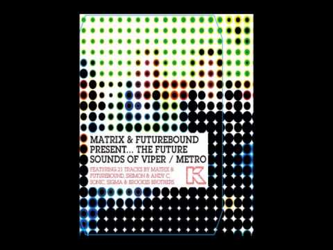 Matrix & Futurebound Present The Future Sound Of Viper & Metro Recordings Kmag (2008)