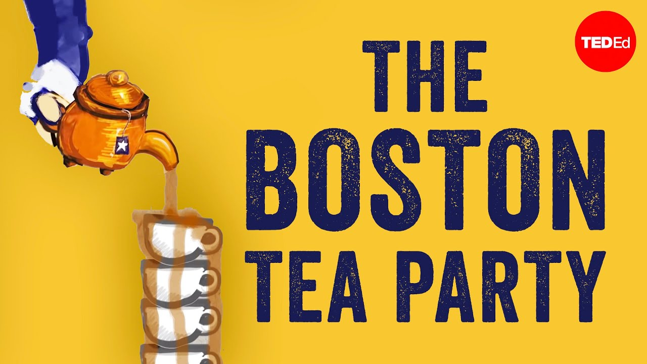 The story behind the Boston Tea Party – Ben Labaree