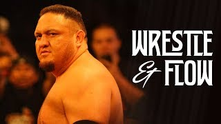 Wrestle and Flow - Ep. 21 - Samoa Joe