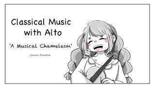 Classical Music with Alto, vol 2: A Musical Chameleon