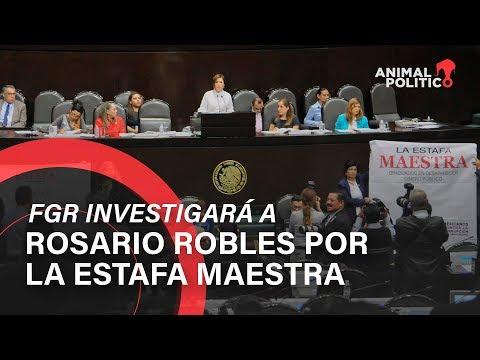 FGR investigará a Rosario Robles por la Estafa Maestra