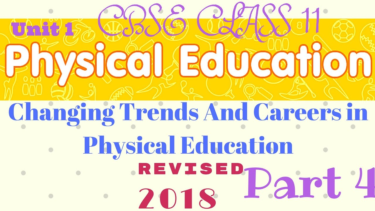 Changing trends and career in physical education class 11 cbse changing trends and career in physical education class 11 cbse part 4 malvernweather Image collections