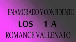 Enamorado Y Confidente Los 1 A del vallenato paseos romanticos