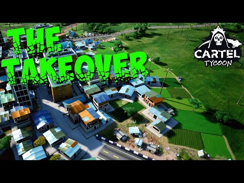 The Takeover Story (Cartel Tycoon Gameplay EP2) |