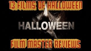 Halloween (2018) Review... and why it should NEVER have a sequel!