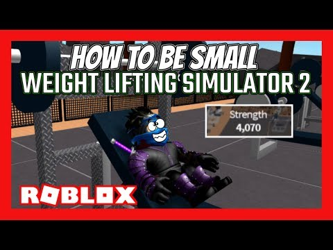 HOW TO BE SUPER STRONG AND SMALL!! (Weight Lifting Simulator 2) | Roblox Gameplay