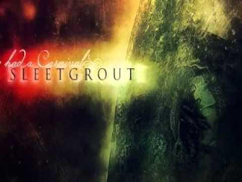 Клип Sleetgrout - Get Rid of This Life