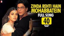 Zinda Rehti Hain Mohabbatein - Full Song | Mohabbatein | Shah Rukh Khan | Aishwarya Rai | Lata