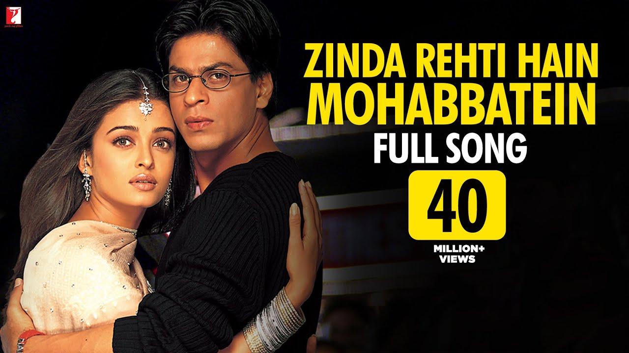 Download Zinda Rehti Hain Mohabbatein - Full Song | Mohabbatein | Shah Rukh Khan | Aishwarya Rai | Lata