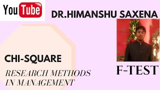 CHI SQUARE TEST & F-TEST IN RESEARCH METHODOLOGY(RMM)