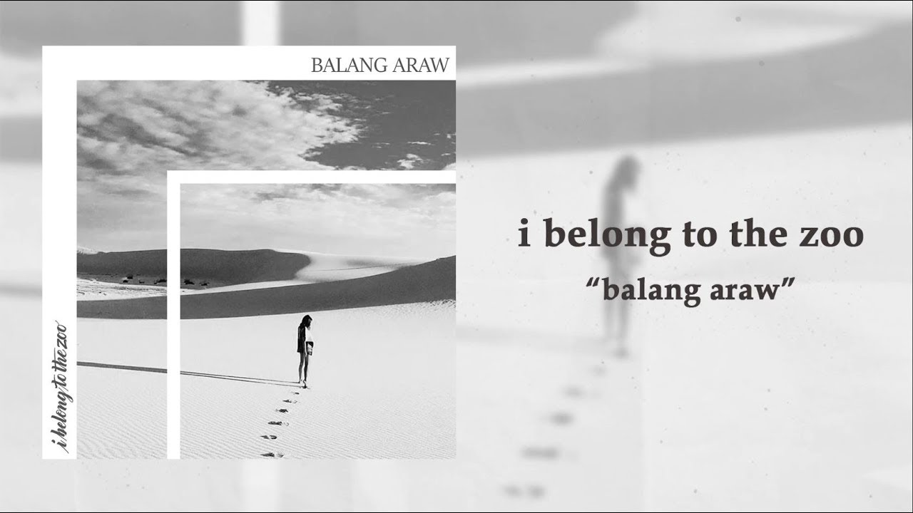 I Belong to the Zoo - Balang Araw (Official Lyric Video)