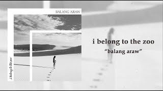 Download lagu I Belong to the Zoo Balang Araw