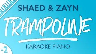 SHAED & ZAYN - Trampoline (Karaoke Piano) Lower Key
