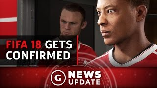 FIFA 18 Confirmed, Will Feature The Journey Season 2 - GS News Update